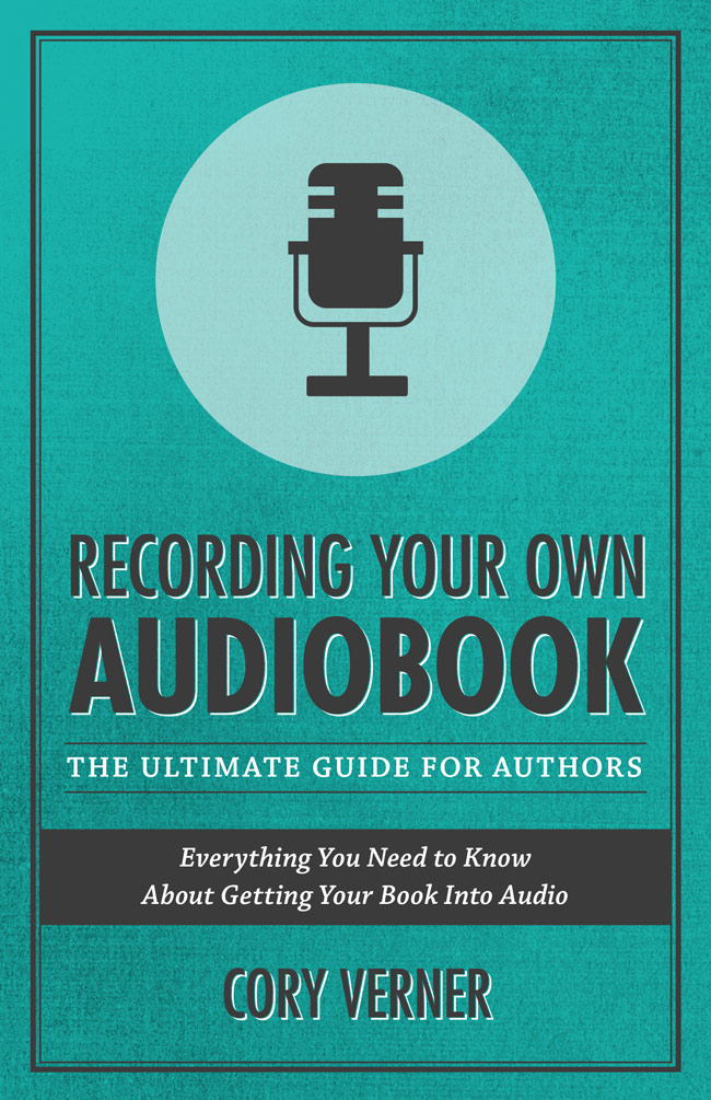 Recording Your Own Audiobook Ultimate Guide